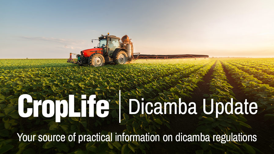 Introducing the CropLife Dicamba Update